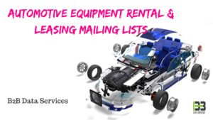 Automotive Equipment Rental & Leasing Mailing lists